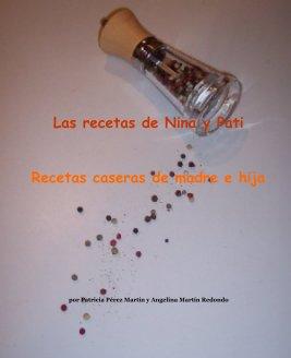 Las recetas de Nina y Pati book cover