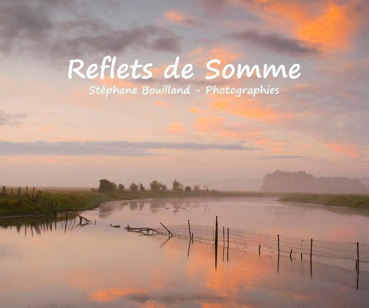 View Reflets de Somme by Stéphane Bouilland
