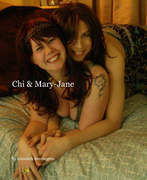 View Chi & Mary-Jane by Elizabeth Brewington