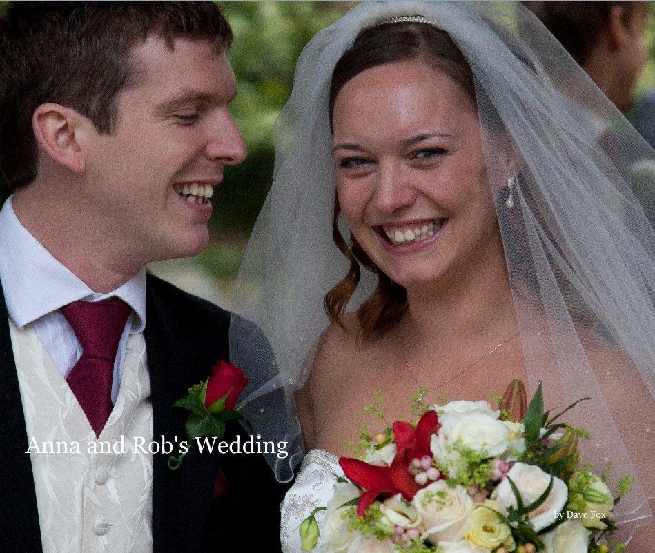 Fox S Wedding.Anna And Rob S Wedding By Dave Fox Blurb Books