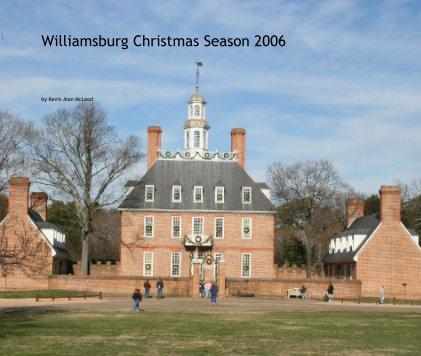Williamsburg Christmas Season 2006 book cover