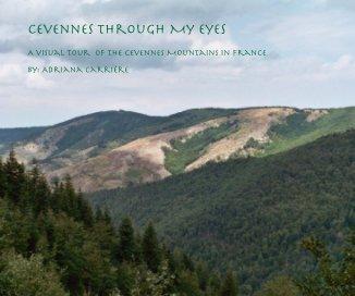 Cevennes Through My Eyes book cover