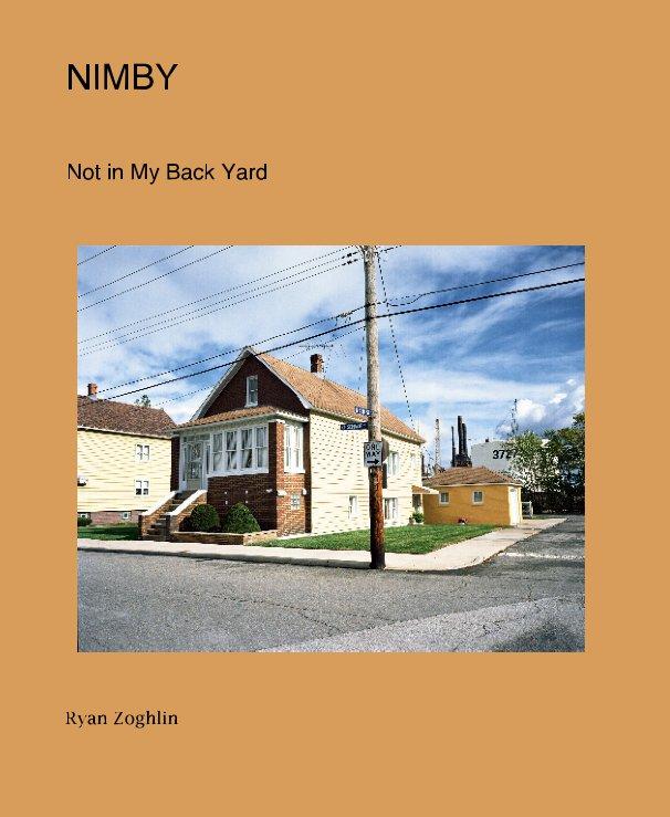 NIMBY by Ryan Zoghlin | Blurb Books