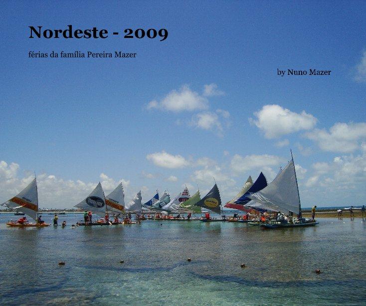Nordeste - 2009 nach Nuno Mazer anzeigen