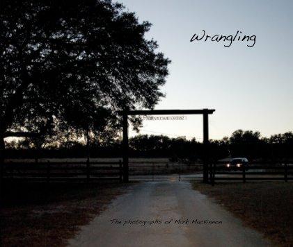 Wrangling II book cover