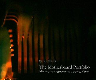 The Motherboard Portfolio book cover