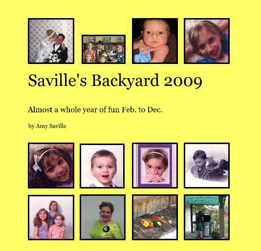 View Saville's Backyard 2009 by Amy Saville