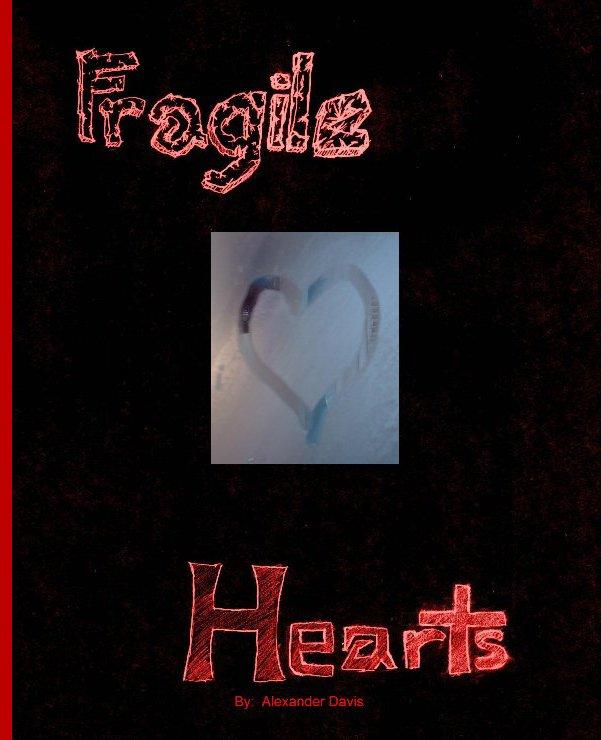 View Fragile Hearts by Alexander Davis
