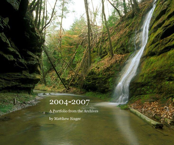 View 2004-2007 by Matthew Singer