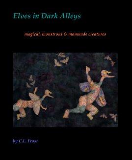Elves in Dark Alleys book cover