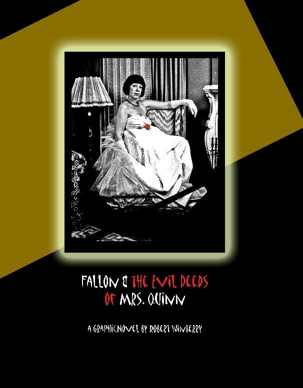 Ver Fallon & the Evil Deeds of Mrs. Quinn por Robert Winberry