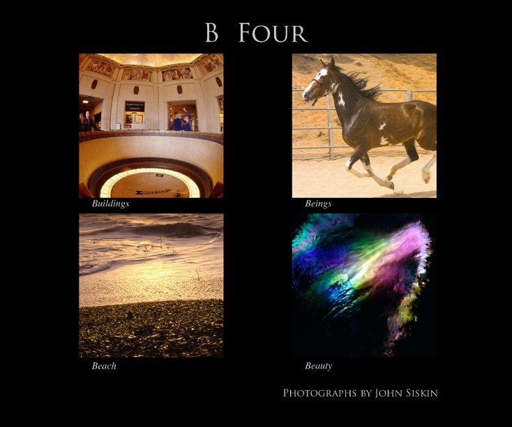 View B  Four by John Siskin