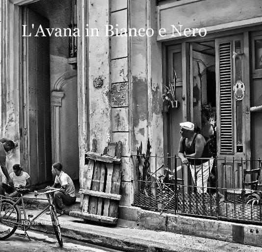 View L'Avana in Bianco e Nero by Davide Cherubini