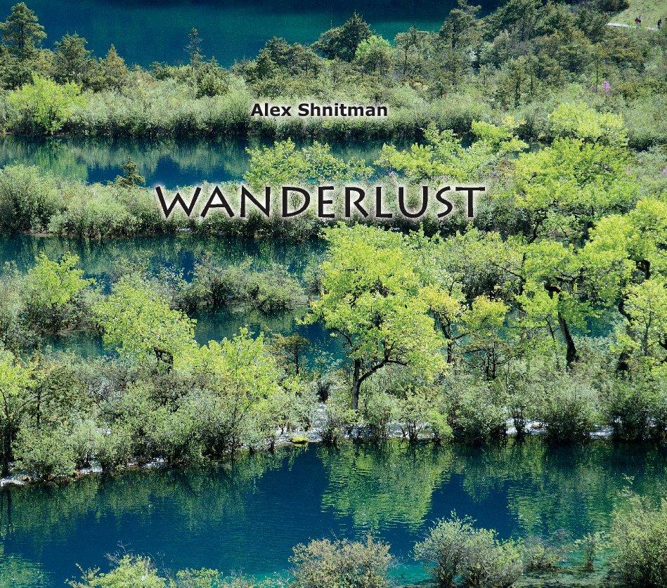 View Wanderlust by Alex Shnitman