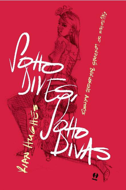 View Soho Dives, Soho Divas by Rian Hughes