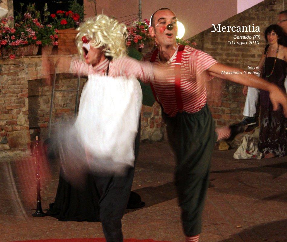 Visualizza Mercantia Certaldo (FI) 16 Luglio 2010 di Alessandro Gambetti