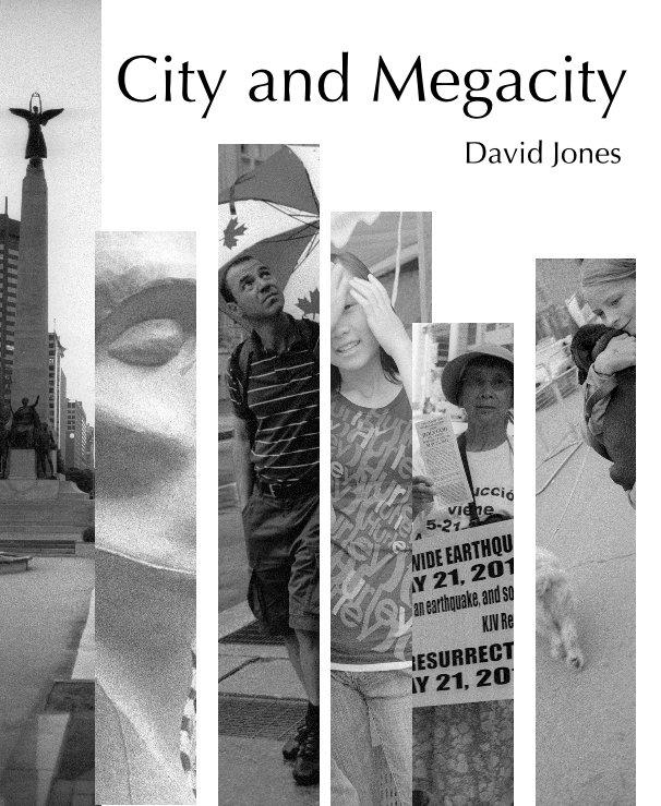 View City and Megacity by David Jones