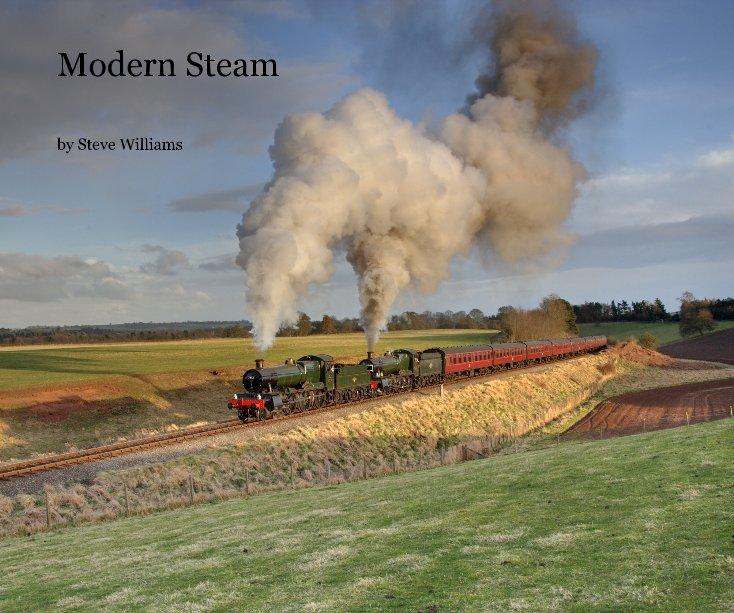 View Modern Steam by Steve Williams