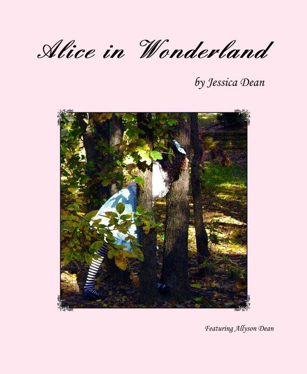 Alice in Wonderland nach Featuring Allyson Dean anzeigen