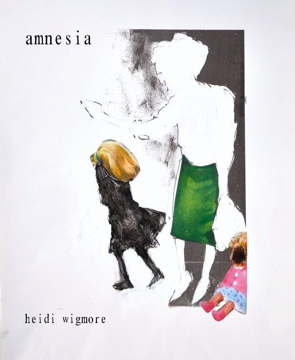 View amnesia by heidi wigmore