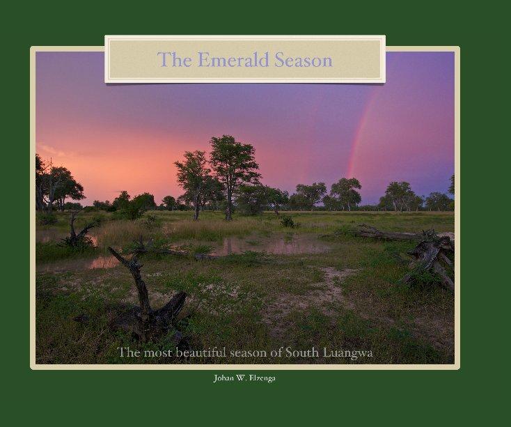 View The Emerald Season by Johan W. Elzenga
