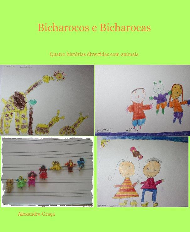 View Bicharocos e Bicharocas by Alexandra Graça