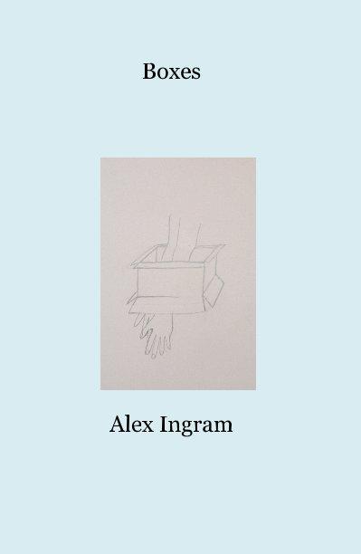 View Boxes by Alex Ingram