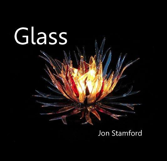 View Glass by Jon Stamford