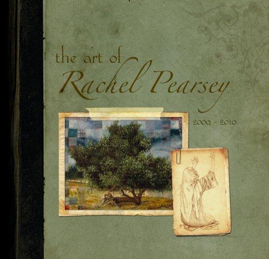 View The Art Of Rachel Pearsey by Rachel Pearsey