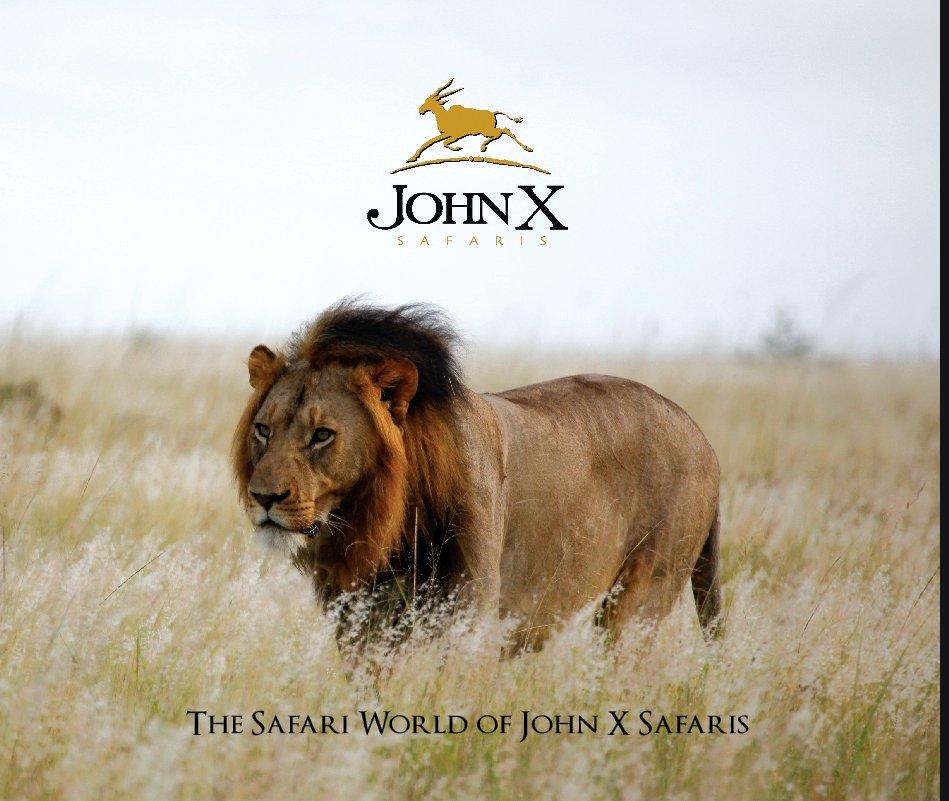 View John X Safaris 2010 by Carl van Zyl
