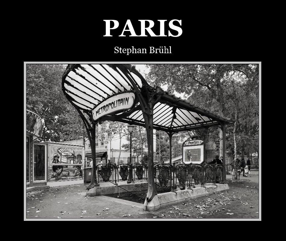View PARIS by Stephan Brühl