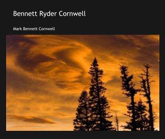 Bennett Ryder Cornwell book cover