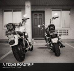 A Texas Roadtrip