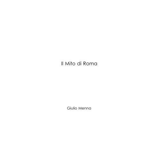 View Il Mito di Roma by Giulio Menna