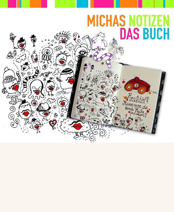 View Michas Notizen by Michaela von Aichberger