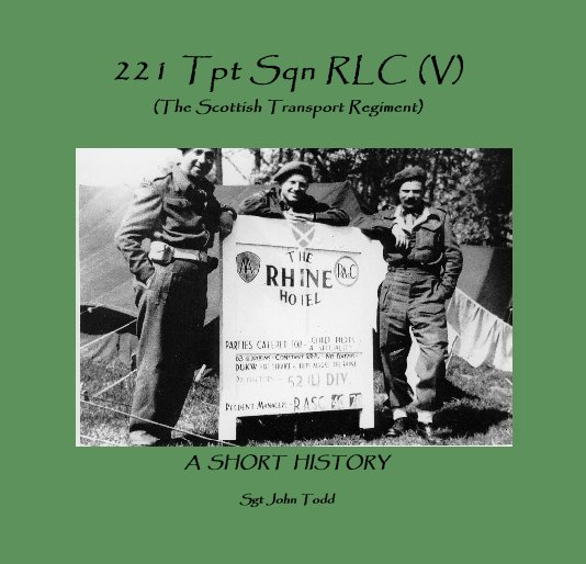 View 221 Tpt Sqn RLC (V)(The Scottish Transport Regiment) by Sgt John Todd