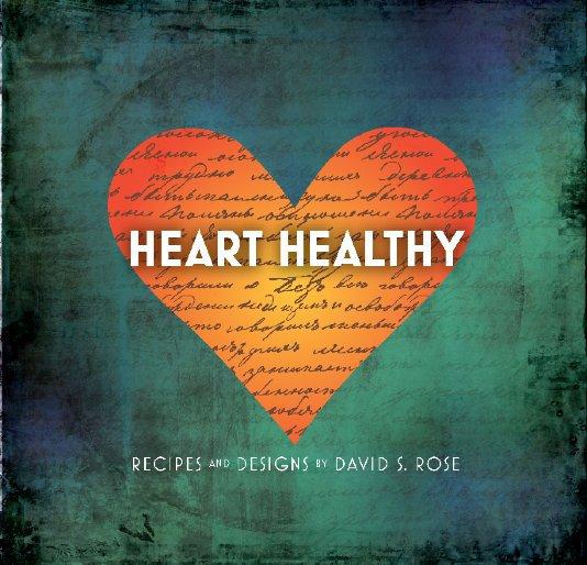 Ver Heart Healthy por David S. Rose