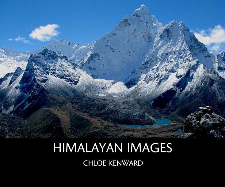View Himalayan Images by Chloe Kenward