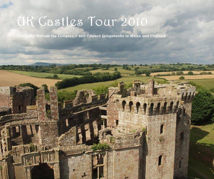 View UK Castles Tour 2010 by Ben Wallace