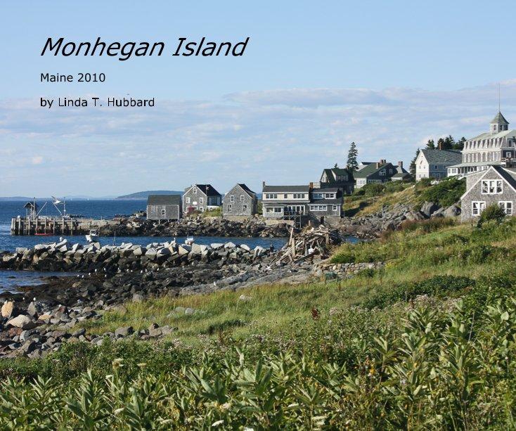 View Monhegan Island by Linda T. Hubbard