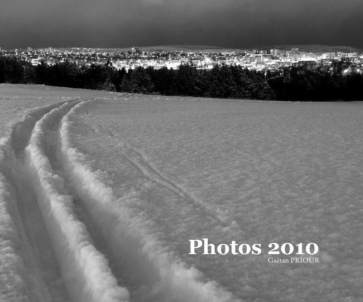 View 2010 en Photos by Gaëtan PRIOUR