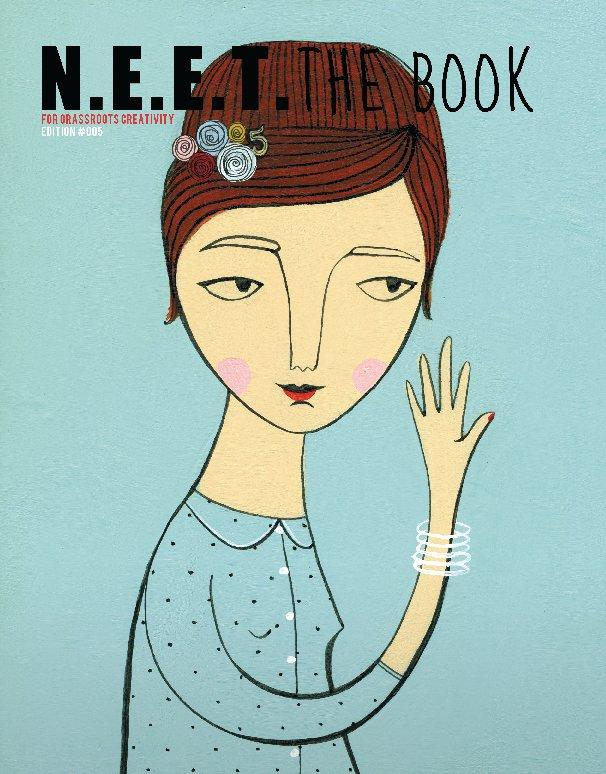 View N.E.E.T. The Book Edition #005 (Hardcover) by N.E.E.T. Magazine