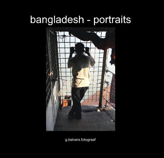 View bangladesh - portraits by g.balvers.fotograaf
