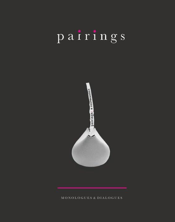 View Pairings - A Conversation by Alke Gröppel-Wegener