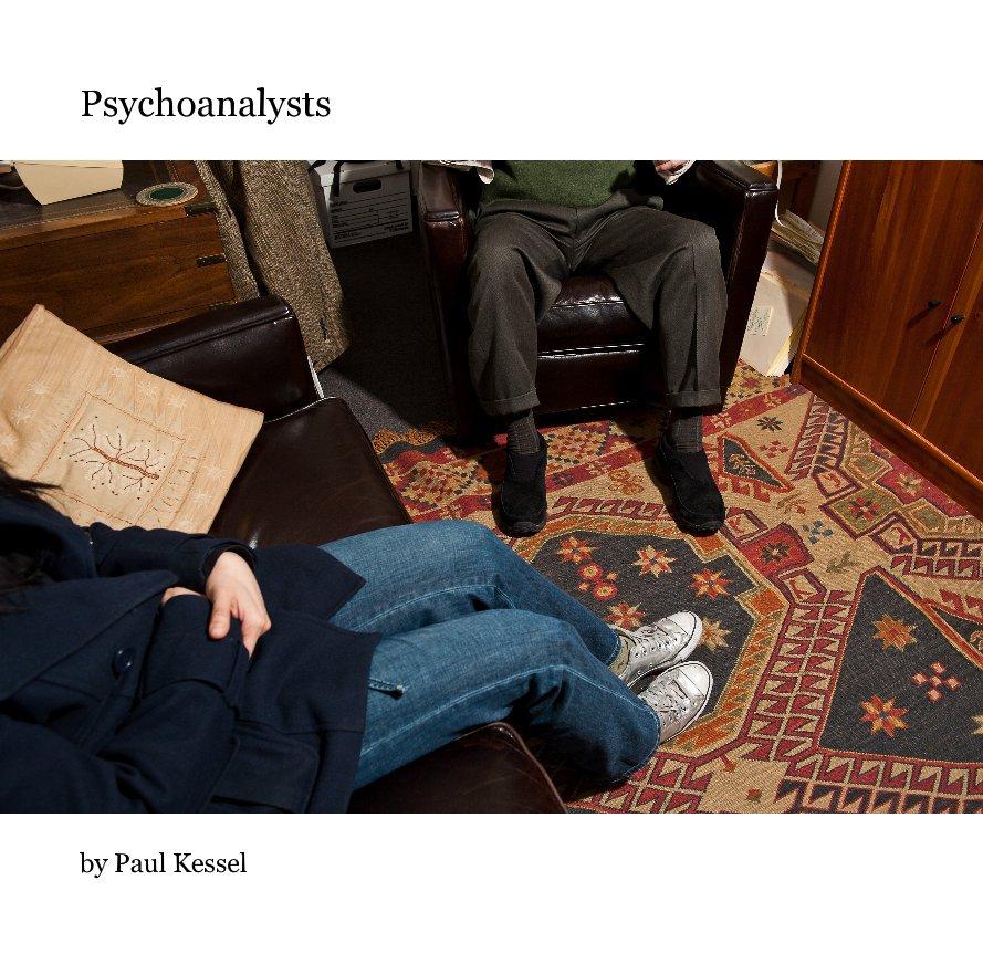 View Psychoanalysts by Paul Kessel