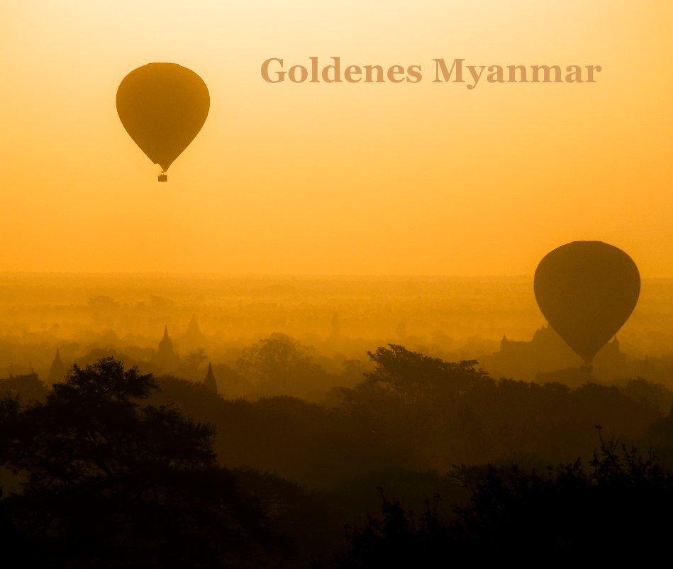 View Goldenes Myanmar by Manfred Koppensteiner