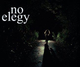 No Elegy book cover