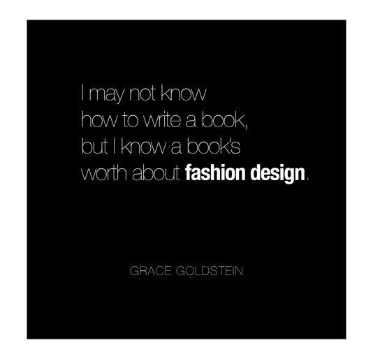View Fashion Design by Grace Goldstein