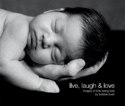 live, laugh & love book cover