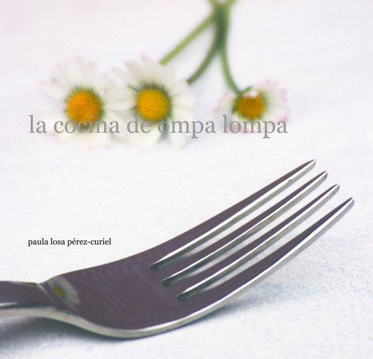 View la cocina de ompa lompa by paula losa pérez-curiel